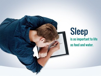 Sleep Is As Important To Life As Food And Water