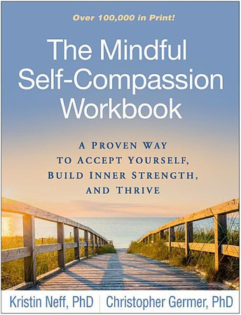 Mindful Self-Compassion - Accept Yourself, Build Inner Strength and Thrive! (Book Study)