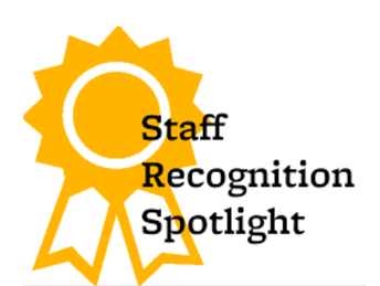 STAFF RECOGNITION - I Statement: Be Positive and Encouraging every day.