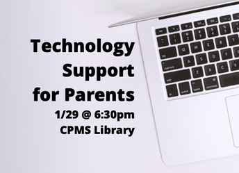 """CPMS to Host """"Technology Support for Parents"""" on Wed, 1/29"""