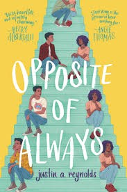 Opposite of Always by Justin A. Reynolds