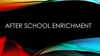 After School Enrichment Classes Filling Up Fast!