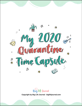 Do-It-Yourself Quarantine Time Capsule