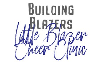 GEYCP LITTLE BLAZERS CHEER CLINIC