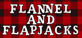 Flannels and Flapjacks