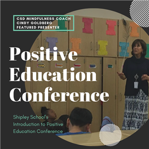 Cindy Goldberg Presents at Positive Education Conference