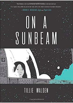 """Graphic Novel: """"On a Sunbeam"""" by Tillie Walden"""