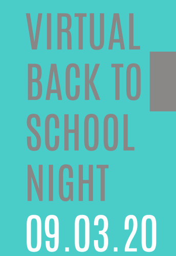 Virtual Back to School Night - Thursday, September 3rd