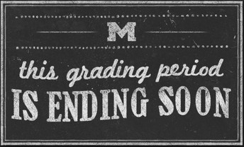 Grading Period Ends Thursday, 10/4