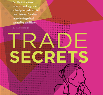 GET THE INSIDE SCOPE WHEN INTERVIEWING SCHOOL COUNSELORS...Revealing Trade Secrets