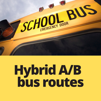 Spring 2021 hybrid bus routes:  www.bremertonschools.org/hybridbus