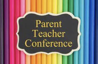 PARENT/TEACHER CONFERENCES -Thursday, OCTOBER 22