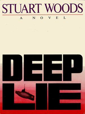 Deep Lie by Stuart Woods