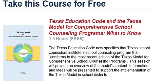 graphic from website. Take this course for Free. Texas Education Code and the Texas Model for Comprehensive School Counseling Programs: What to Know