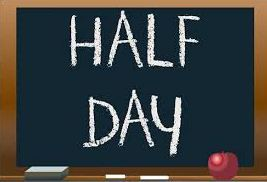 Half Day of School - October 11th