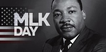 MLK Day on Monday January 18th - Schools & Offices are Closed