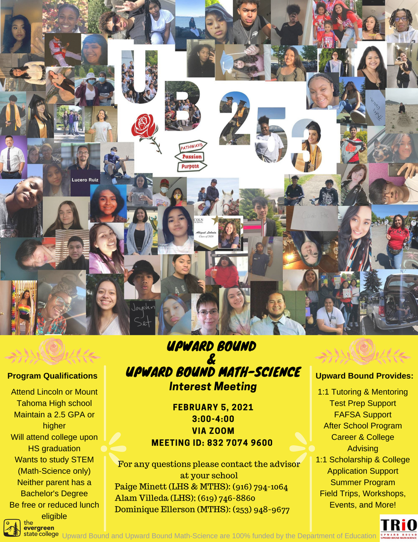 Upward Bound Interest Meeting, February 5th from 3-4pm, Zoom meeting ID: 832 7074 9600