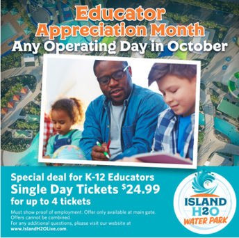 Island H2O Water Park - Educator Appreciation Month