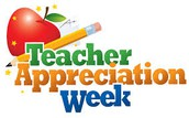 Teacher Appreciation - May 1st - May 5th