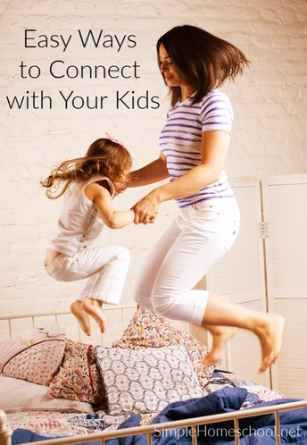 50 Quick and Easy Ways to Connect with Your Kids