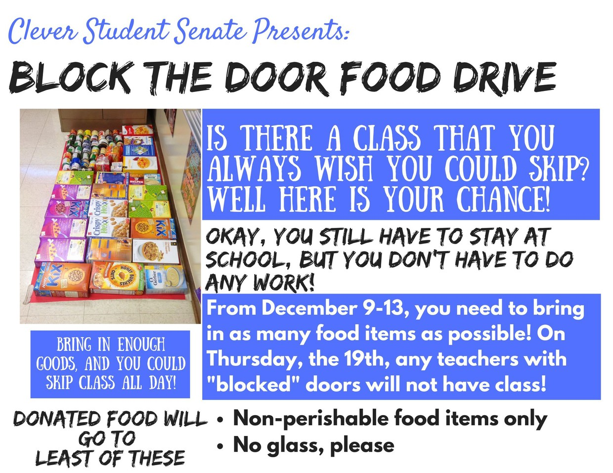 Last year this drive raised over several thousand pounds of food. Let's try to beat our total from last year.