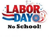 NO SCHOOL FRIDAY & MONDAY,        AUG 31 & SEP 3