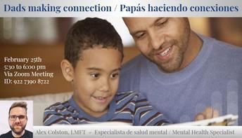 Dad Making Connections - Papás haciendo Conecciones
