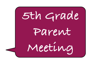 5th grade parent meeting for field trip in the spring.