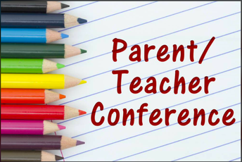 Parent - Teacher Conferences October 21st & 22nd