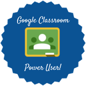 Google Classroom Power User Badge Recipients