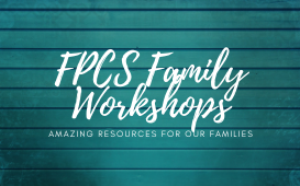 FPCS FAMILY WORKSHOP