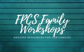 FPCS FAMILY WORKSHOP