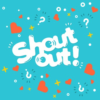Staff Shout Outs!