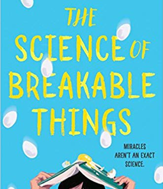 The Science of Unbreakable Things by Tae Keller