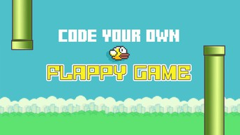 Create Your Own Flappy Bird Game