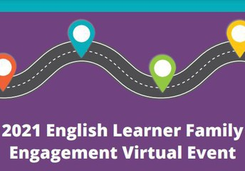 2021 English Learner Family Engagement Event