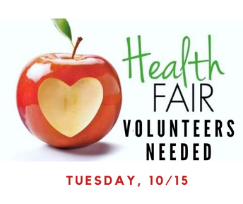 Health Fair Volunteers Needed for Tues, Oct 15