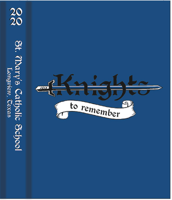 2020 Yearbook Cover - Knights to Remember