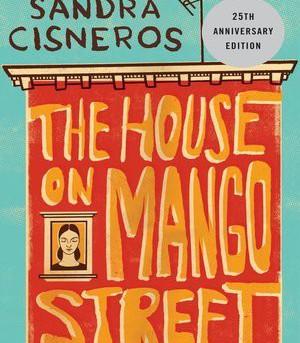 The House on Mango Street & La Casa en Mango Street by Sandra Cisneros