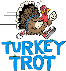 It's almost time for our annual Turkey Trot!