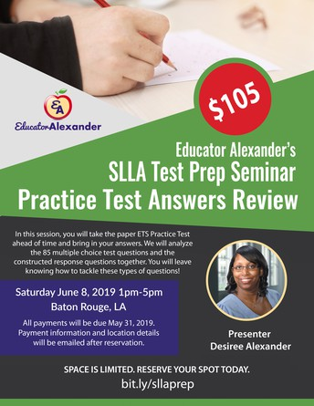 LAST CHANCE TO REGISTER FOR SLLA Test Prep Practice Test Answers Review