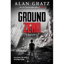 GROUND ZERO by Alan Gratz
