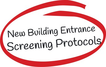 New Building Entrance Screening Protocols