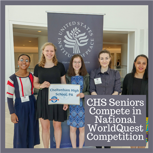 CHS Seniors Compete in National WorldQuest Competition