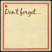 Reminders...