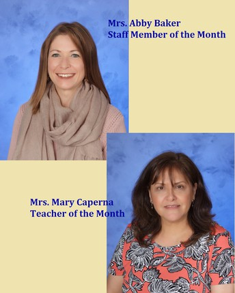 Staff Member and Teacher of the Month