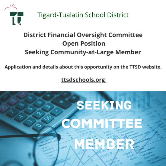 District Financial Oversight Committee Open Position Seeking Community Member at Large. Application and details about the position can be found at ttsdschools.org website