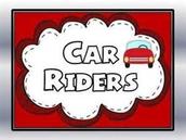 Car Rider Reminders