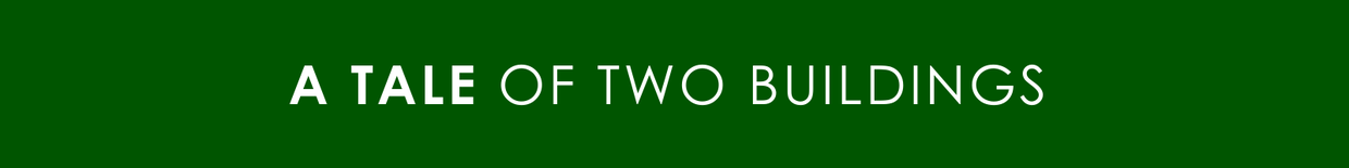A tale of two buildings banner