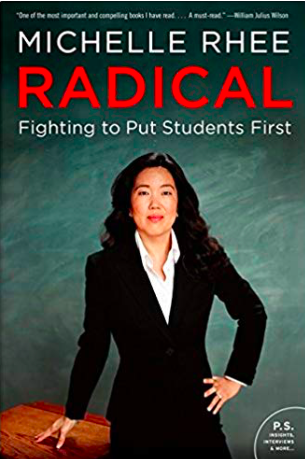 Book recommendation of the week - Radical by Michelle Rhee